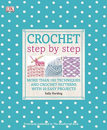 9781465402073: Crochet Step by Step