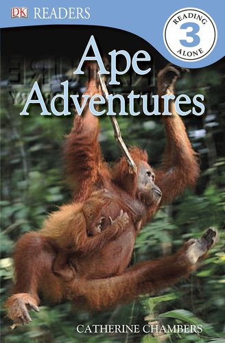 DK Readers L3: Ape Adventures: Catherine Chambers