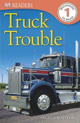9781465402448: DK Readers L1: Truck Trouble