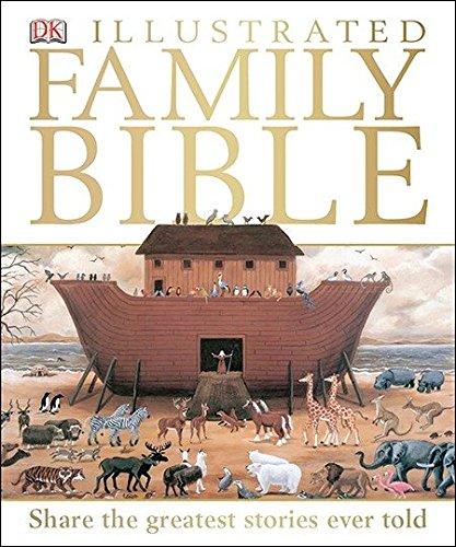 DK Illustrated Family Bible: DK Publishing