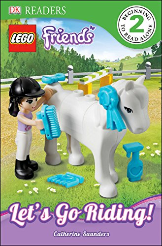 DK Readers L2: Lego Friends: Let's Go Riding! (DK Readers: Level 3): Saunders, Catherine
