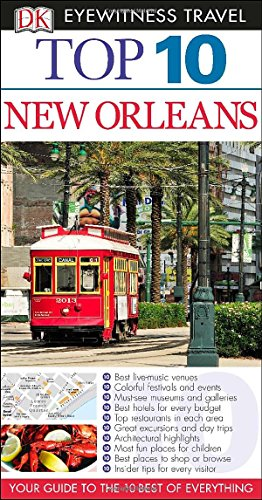 9781465402806: Top 10 New Orleans (Eyewitness Top 10 Travel Guide)