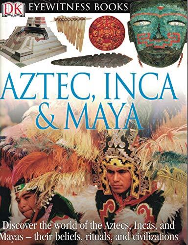 9781465405906: Aztec, Inca & Maya