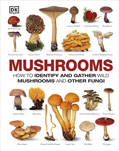 9781465408556: Mushrooms: The Complete Mushroom Guide