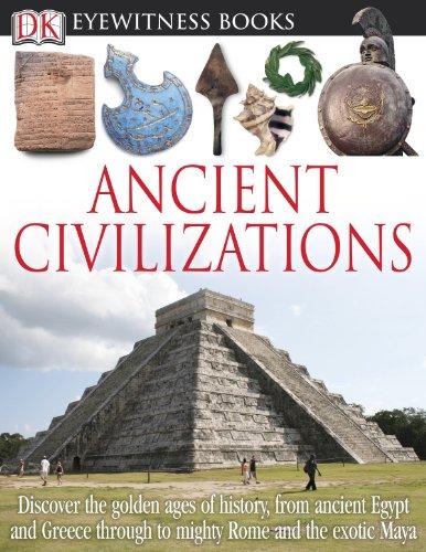 DK Eyewitness Books: Ancient Civilizations: Fullman, Joseph