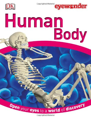 Eye Wonder: Human Body: DK Publishing