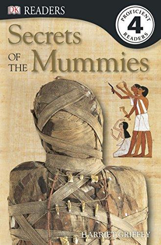 9781465409409: Secrets of the Mummies (DK Readers: Level 4)