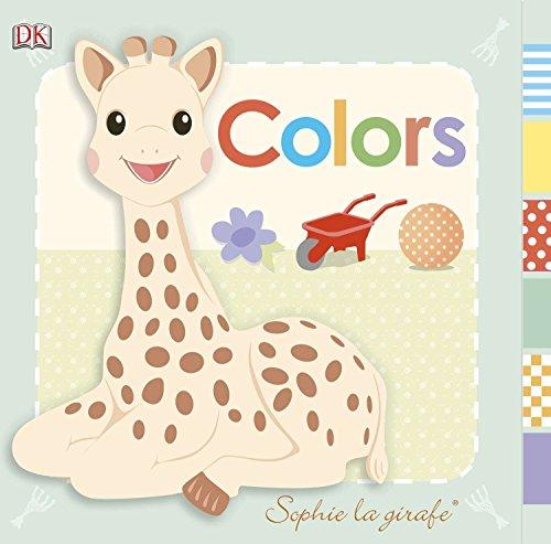 Sophie La Girafe: Colors (Sophie the Giraffe): Sirett, Dawn; DK Publishing