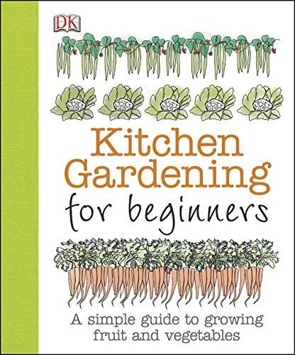 Kitchen Gardening for Beginners: Akeroyd, Simon