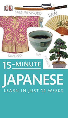 15-Minute Japanese (DK Eyewitness Travel 15-Minute Lanuage Guides): DK Publishing
