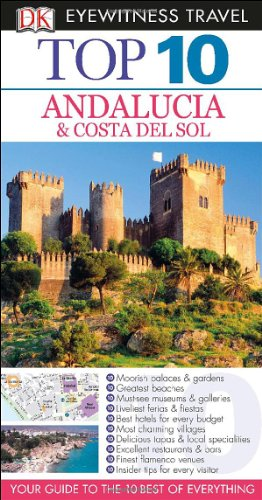9781465410115: Top 10 Andalucia & Costa Del Sol (EYEWITNESS TOP 10 TRAVEL GUIDE)