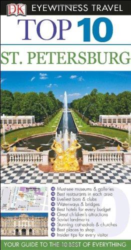 9781465410139: Top 10 St. Petersburg (EYEWITNESS TOP 10 TRAVEL GUIDE)