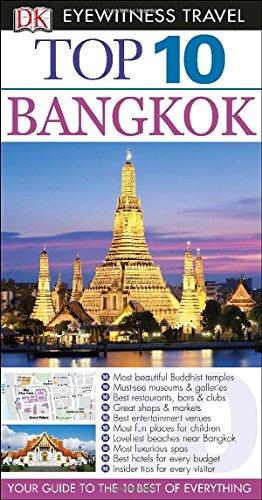 Top 10 Bangkok (EYEWITNESS TOP 10 TRAVEL: DK PUBLISHING