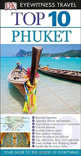 9781465410474: Top 10 Phuket (Dk Eyewitness Top 10 Travel Guides)
