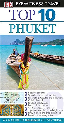 9781465410474: Top 10 Phuket (DK Eyewitness Top 10 Travel Guides)