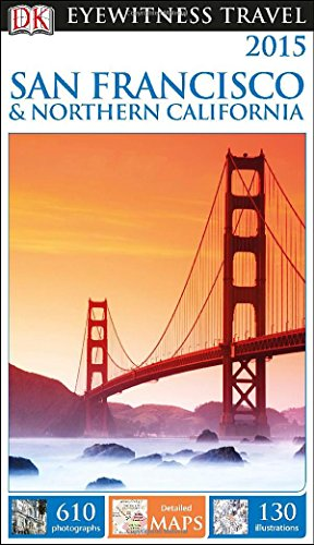 9781465410559: 2015 San Francisco & Northern California (Dk Eyewitness Travel Guides San Francisco & Northern California)