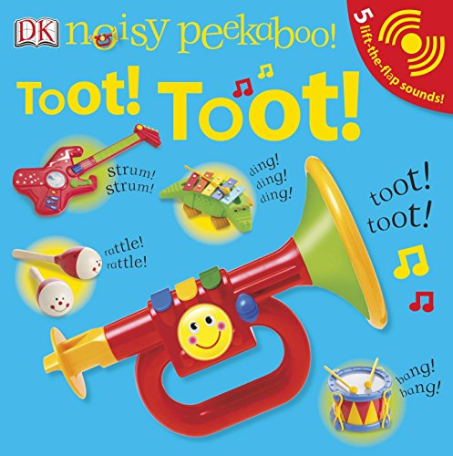 9781465410689: Noisy Peekaboo: Toot! Toot!: 5 Lift-The-Flap Sounds!