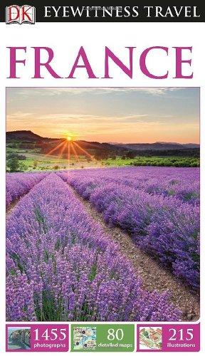 9781465411518: DK Eyewitness France (DK Eyewitness Travel Guide)