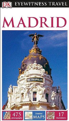9781465411808: DK Eyewitness Travel Guide: Madrid
