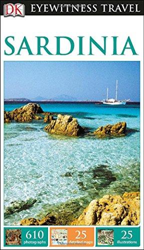 9781465411938: DK Eyewitness Travel Sardinia (DK Eyewitness Travel Guides)