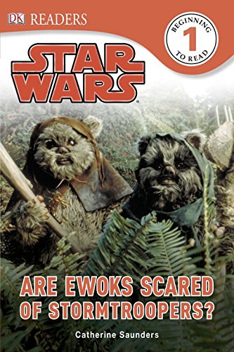9781465414151: DK Readers L1: Star Wars: Are Ewoks Scared of Stormtroopers?