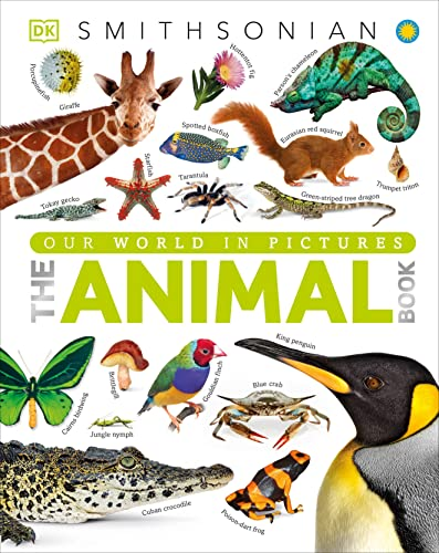 The Animal Book: A Visual Encyclopedia of Life on Earth: David Burnie