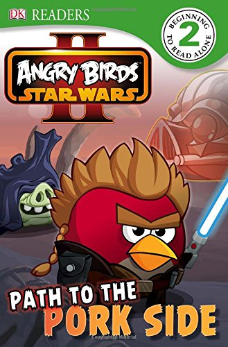 9781465415394: Angry Birds Star Wars II: Path to the Pork Side (Dk Readers. Star Wars)