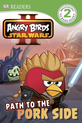 9781465415400: Angry Birds Star Wars II: Path to the Pork Side (Dk Readers. Star Wars)