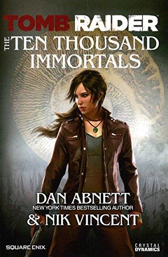 9781465415479: Tomb Raider The Ten Thousand Immortals