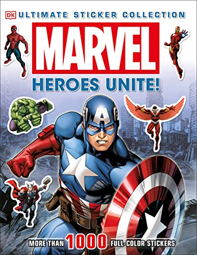 Ultimate Sticker Collection: Marvel: Heroes Unite! (Ultimate Sticker Collections): DK Publishing
