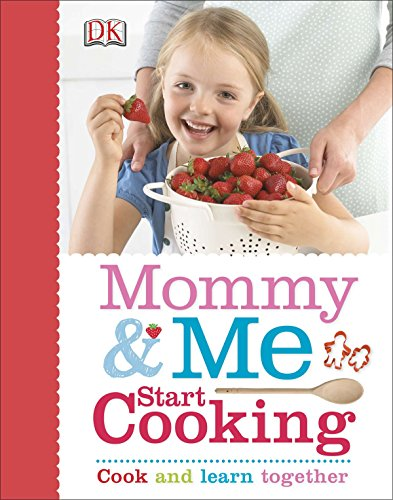 9781465416902: Mommy and Me Start Cooking
