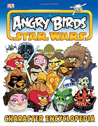 9781465416919: Angry Birds Star Wars Character Encyclopedia