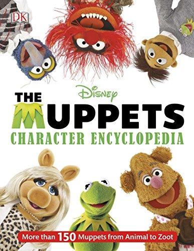 9781465417480: The Muppets Character Encyclopedia