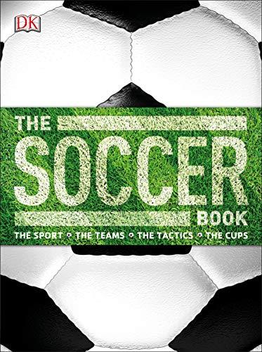 The Soccer Book: DK Publishing