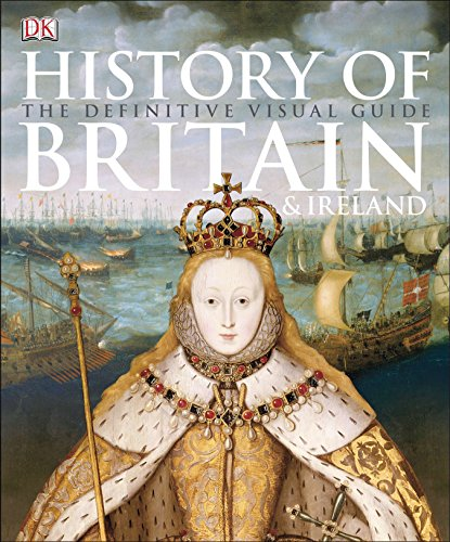 9781465417701: History of Britain & Ireland: The Definitive Visual Guide