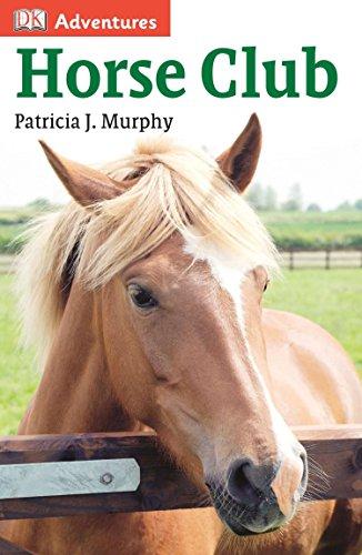 9781465418111: DK Adventures: Horse Club