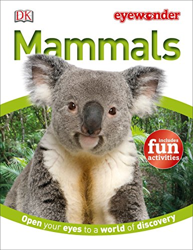 Eye Wonder: Mammals: DK Publishing
