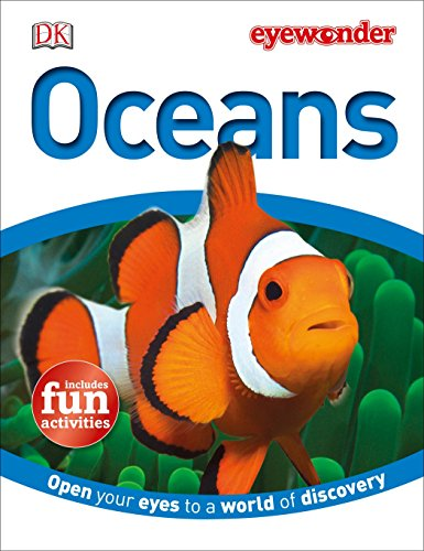 Eye Wonder: Oceans: Open Your Eyes to: DK