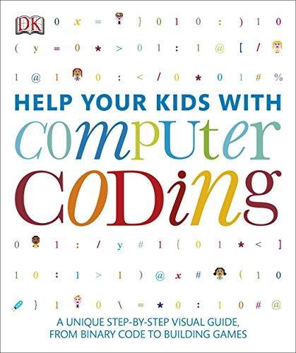 Help Your Kids with Computer Coding: DK Publishing