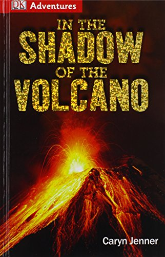 9781465419804: DK Adventures: In the Shadow of the Volcano