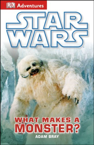 9781465419910: DK Adventures: Star Wars: What Makes A Monster?