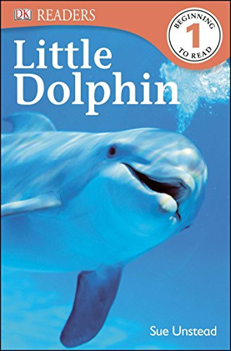 9781465419972: Little Dolphin (DK Readers: Beginning To Read Level 1)