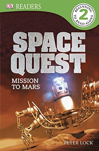 DK Readers L2: Space Quest: Mission to Mars: Lock, Peter