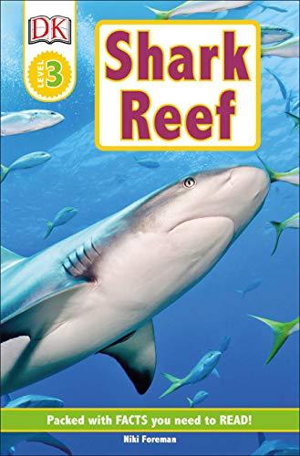 9781465420077: Shark Reef (Dk Readers. Level 3)