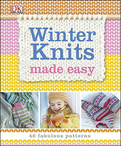9781465424662: Winter Knits Made Easy: 40 Fabulous Patterns