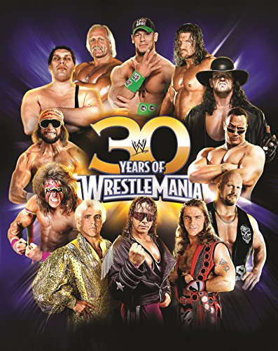 30 Years of WrestleMania (Hardback)