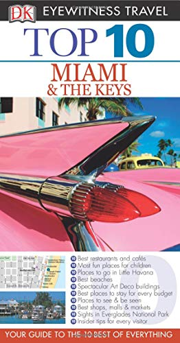 9781465425638: Top 10 Miami and the Keys (Eyewitness Top 10 Travel Guide)