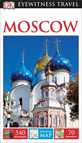 DK Eyewitness Travel Guide: Moscow: DK Publishing