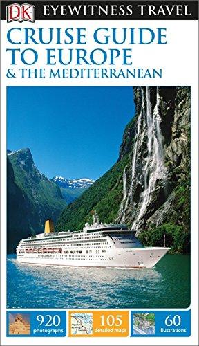 9781465426659: DK Eyewitness Travel Cruise Guide to Europe and the Mediterranean (EYEWITNESS TRAVEL GUIDE)
