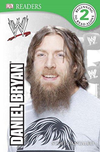 DK Reader Level 2: WWE Daniel Bryan (Dk Readers. Level 2)